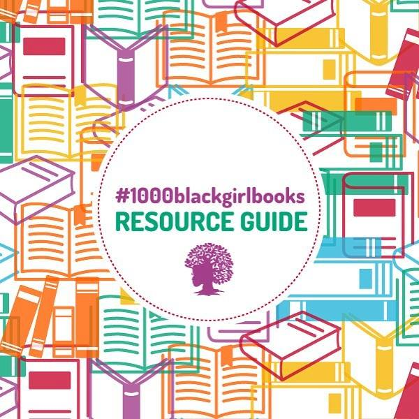 1000 Black Girl Books Resource Guide